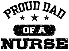 Proud Dad of a Nurse t-shirt