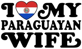 I Love My Paraguayan Wife t-shirts
