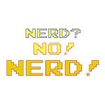 nerd? no! NERD!