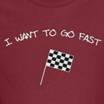I Want To Go Fast