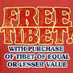 Free Tibet With Purchase