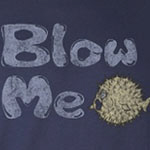Blow Me Blowfish
