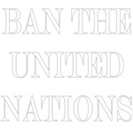 Ban the UN - White Version
