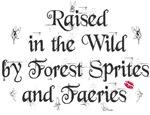 Raised by faeries merchandise