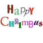 Happy Chrimbus