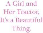 Girl and Her Tractor
