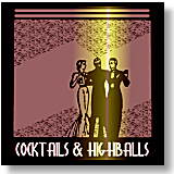 Cocktails & Highballs