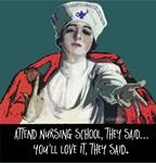 Attend Nursing School