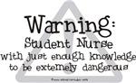 Student Nurse Warning