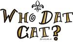 Who Dat Cat?