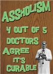 ASSHOLISM