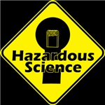 Hazardous Science