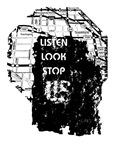 <b>Stop Look Listen</b>