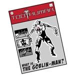Too Human: Goblin Man Poster