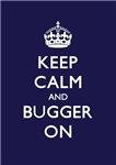 Churchill Keep Calm and Bugger On Dark Indigo Blue