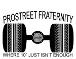 Pro Street Frat