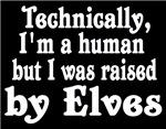 Raised By Elves 2
