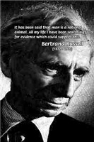 Bertrand Russell: Man isn't Rational Animal