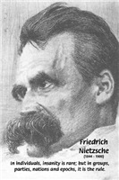Individual / Group Insanity: Nietzsche and society