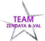 Team Zendaya & Val