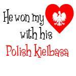 Won My Heart Polish Kielbasa