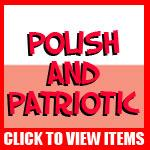Polish and Patriotic