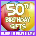 50th Birthday Gifts