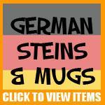 German Steins and Mugs