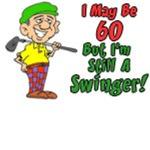 60 But Still Swinger