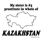 My sister is number 4 prostitute in whole of Kazak