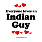 Everyone loves an Indian guy