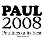 Ron Paul 2008: Paulitics at it's best