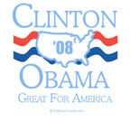 Clinton / Obama 2008: Great for America