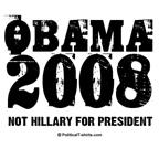 Obama 2008: Not Hillary for President