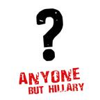 Anyone but Hillary
