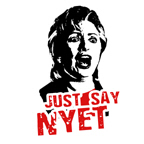 Just say nyet / Anti-Hillary
