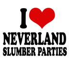 i love neverland slumber parties