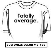 Totally average