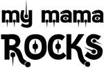 My Mama Rocks