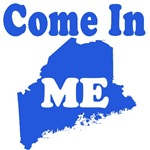 Maine, Come In!