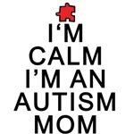 Im Calm -Im an Autism Mom