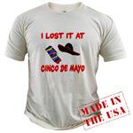 I Lost it at Cinco de Mayo