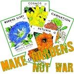 Make Gardens Not War