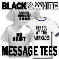 Message T-shirts in Black and White Designs