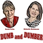 Palin, Bachmann Dumb and Dumber