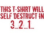 This t-shirt will self destruct
