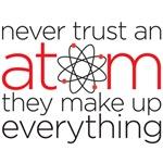 Never trust an atom