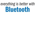 everything is better with bluetooth