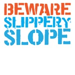 beware slippery slope