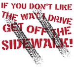 If you don't like the way I drive